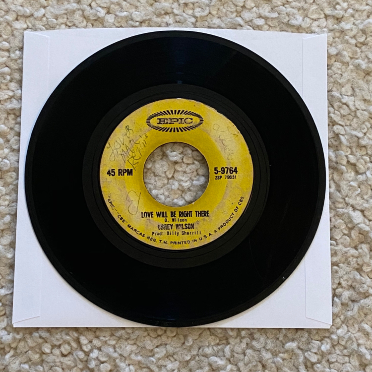 "Photo Obrey Wilson ""Love Will Be Right There/She Used To Be Mine"" vinyl 7"" single 1965 Epic Records Original 1st Pressing player copy rare Deep Southern Soul. Highly collectible listed for $25 as Deep Soul in the Manship Price Guide. Average selling pri"